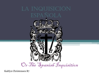 The Holy Inquisition