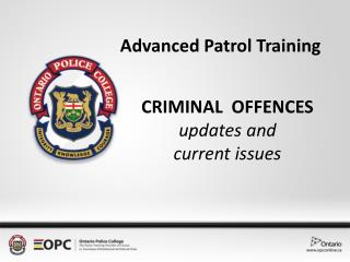 CRIMINAL  OFFENCES updates and  current issues