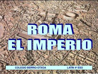 ROMA EL IMPERIO