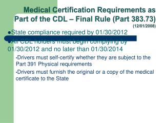 Medical Certification Requirements as Part of the CDL – Final Rule (Part 383.73)  (12/01/2008)