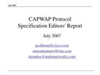 CAPWAP Protocol  Specification Editors' Report