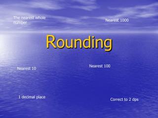 R ounding