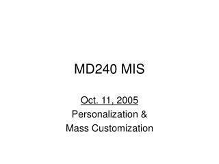 MD240 MIS