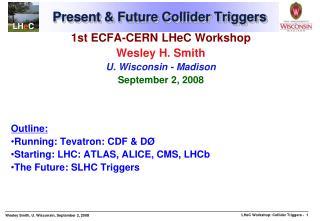 Present & Future Collider Triggers