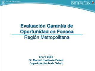 Evaluación Garantía de Oportunidad en Fonasa Región Metropolitana