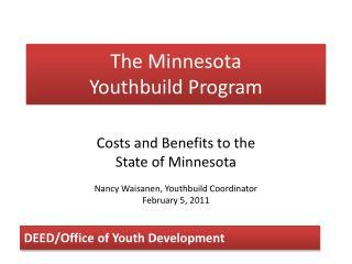The Minnesota Youthbuild Program