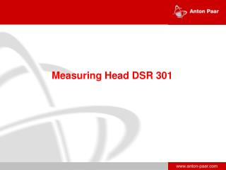 Measuring H ead DSR 301