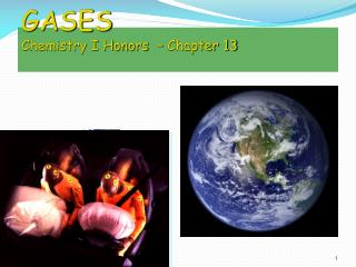 GASES Chemistry I Honors  – Chapter 13
