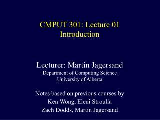 CMPUT 301: Lecture 01 Introduction