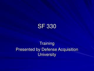 SF 330