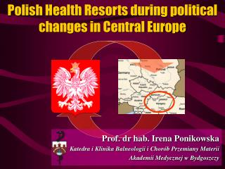 Polish  H ealth  R esorts during political changes in Central Europe