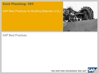 Cost Planning: 395 SAP Best Practices for Building Materials (U.S.)