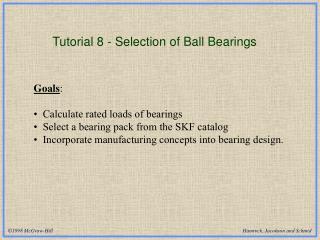 Tutorial 8 - Selection of Ball Bearings
