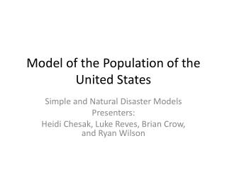 Model of the Population of the United States