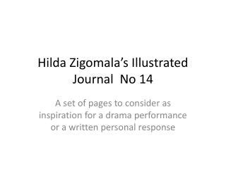 Hilda  Zigomala's  Illustrated Journal  No 14