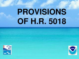 PROVISIONS OF H.R. 5018