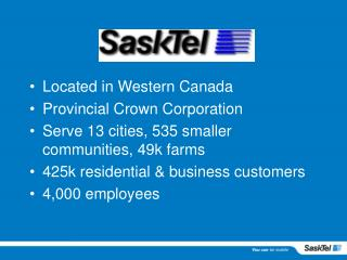 Located in Western Canada Provincial Crown Corporation