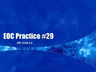 EOC Practice #29