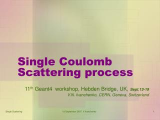 Single Coulomb Scattering process