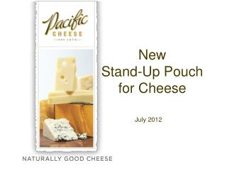 New Stand-Up Pouch for Cheese