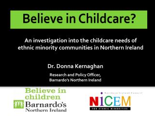 Believe in Childcare?