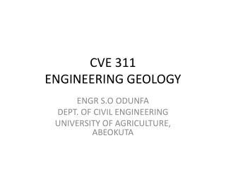 CVE 311 ENGINEERING GEOLOGY