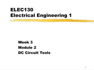 ELEC130  Electrical Engineering 1