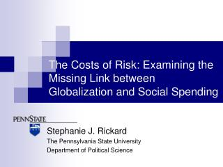 The Costs of Risk: Examining the Missing Link between Globalization and Social Spending