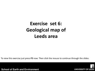 Exercise  set 6: Geological map of Leeds area