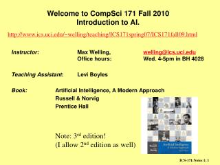 Welcome to CompSci 171 Fall 2010  Introduction to AI.