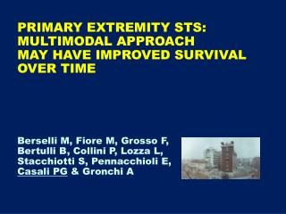PRIMARY EXTREMITY STS:  MULTIMODAL APPROACH  MAY HAVE IMPROVED SURVIVAL  OVER TIME