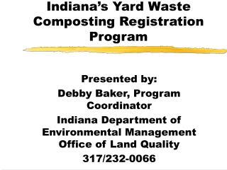 Indiana�s Yard Waste Composting Registration Program