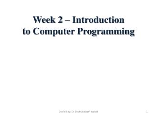 Week 2 – Introduction  to Computer Programming