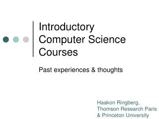 Introductory  Computer Science Courses