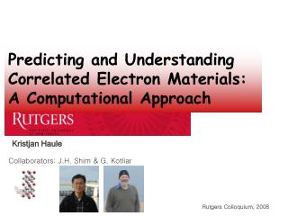 Predicting and Understanding Correlated Electron Materials: A Computational Approach