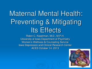 Maternal Mental Health: Preventing & Mitigating Its Effects