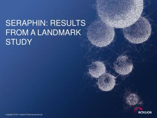 Seraphin : results from a landmark study
