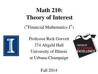 Math 210: Theory of Interest
