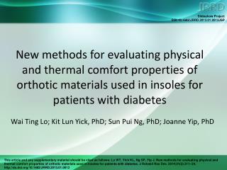 Wai Ting Lo; Kit Lun Yick, PhD; Sun Pui Ng, PhD; Joanne Yip, PhD