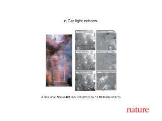 A Rest  et al .  Nature 482 , 375-378 (2012) doi:10.1038/nature10775