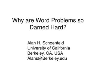Why are Word Problems so Darned Hard?