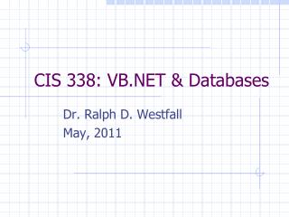 CIS 338: VB.NET & Databases