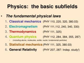Physics:  the basic subfields