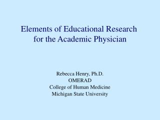 Elements of Educational Research  for the Academic Physician