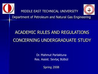 ACADEMIC RULES AND REGULATIONS CONCERNING UNDERGRADUATE STUDY