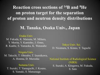 M. Tanaka,  Osaka Univ ., Japan