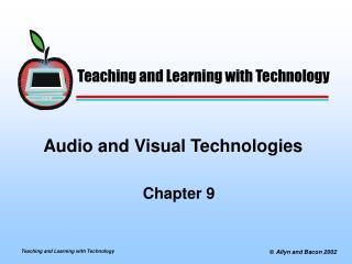 Audio and Visual Technologies