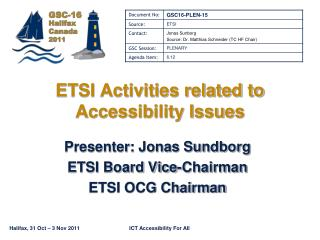 ETSI Activities related to Accessibility Issues