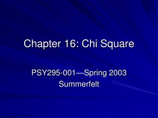 Chapter 16: Chi Square