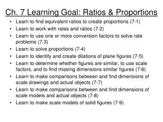 Ch. 7 Learning Goal: Ratios & Proportions